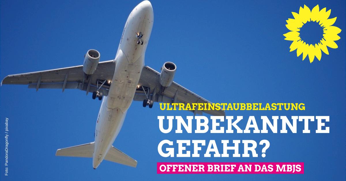 Ultrafeinstaubbelastung im BER-Umfeld – Unbekannte Gefahr? – Offener Brief an Ministerin Ernst und den Landtag